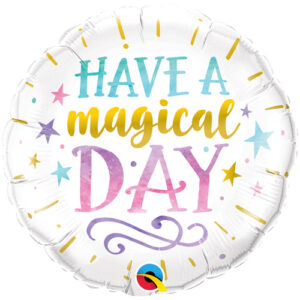 Have A Magical Day Foil